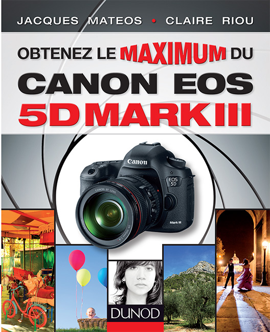 obtenez le maximum du 5DMKIII